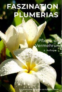 Faszination Plumerias. 2. Auflage